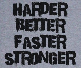 Better, Faster, Stronger