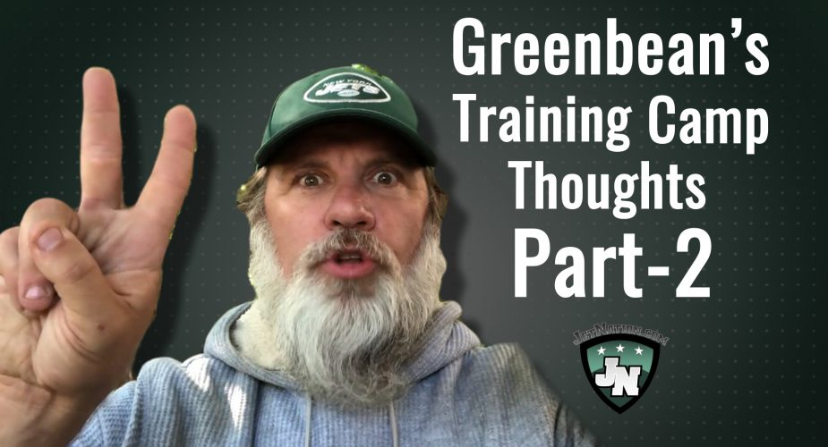 GreenBean's #JetsCamp Thoughts; Part Two