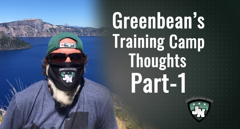 GreenBean #JetsCamp Thoughts; Part One