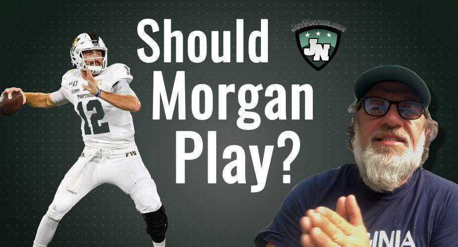Should James Morgan Play?