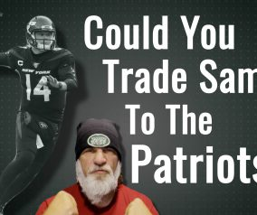 Could You Trade Sam Darnold to the Patriots?