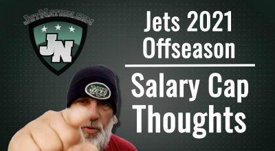 NY Jets Salary Cap Thoughts